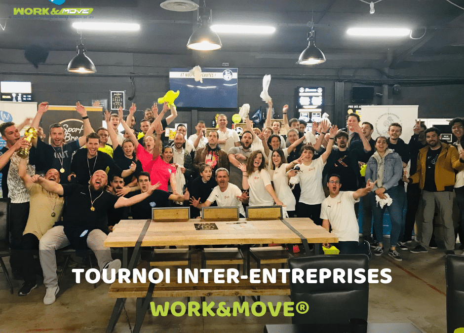 Le premier tournoi inter-entreprises WORKANDMOVE® 2019
